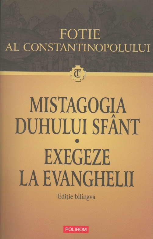 Mistagogia Duhului Sfant. Exegeze la Evanghelii, Fotie al Constantinopolului