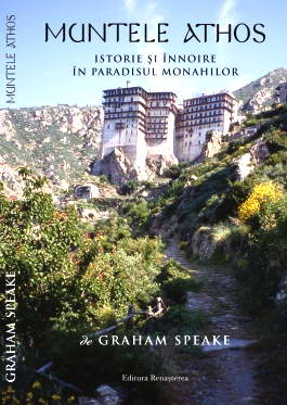 Muntele Athos. Istorie si innoire in paradisul monahilor