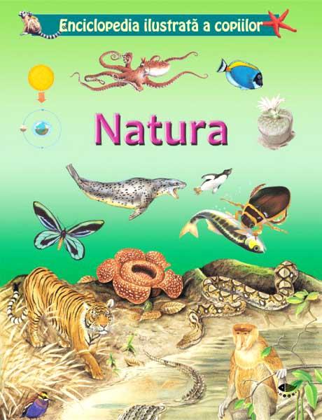 Enciclopedia ilustrata a copiilor. Natura