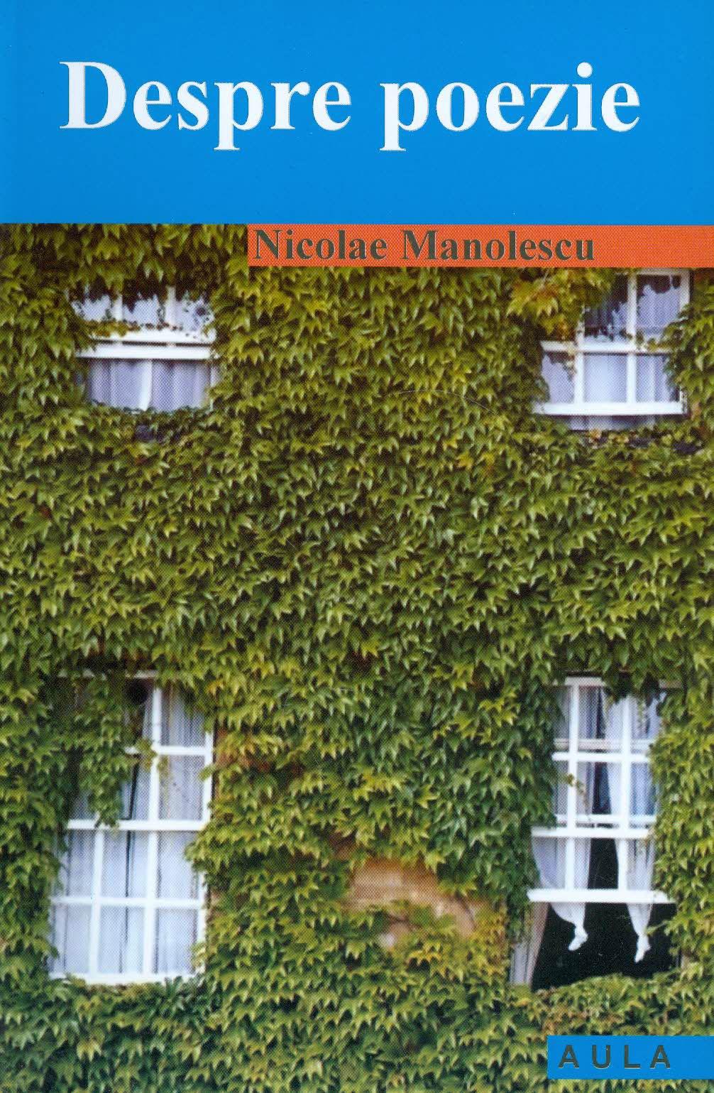 Nicolae MANOLESCU | Despre poezie