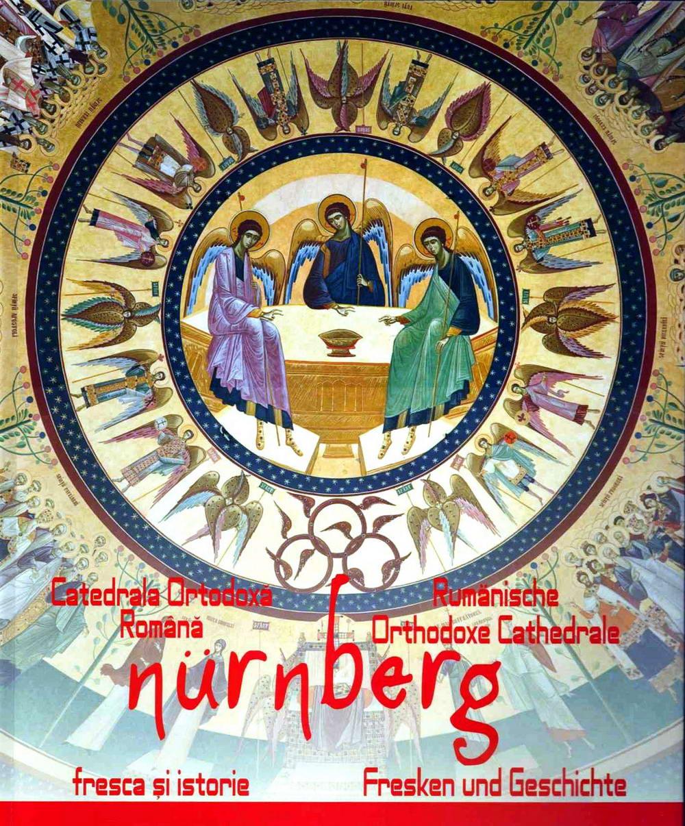 Catedrala Ortodoxa din Nurnberg, fresca si istorie - Grigore Popescu