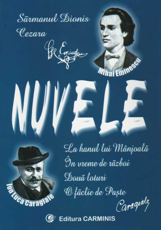 Nuvele Mihai Eminescu si Ion Luca Caragiale