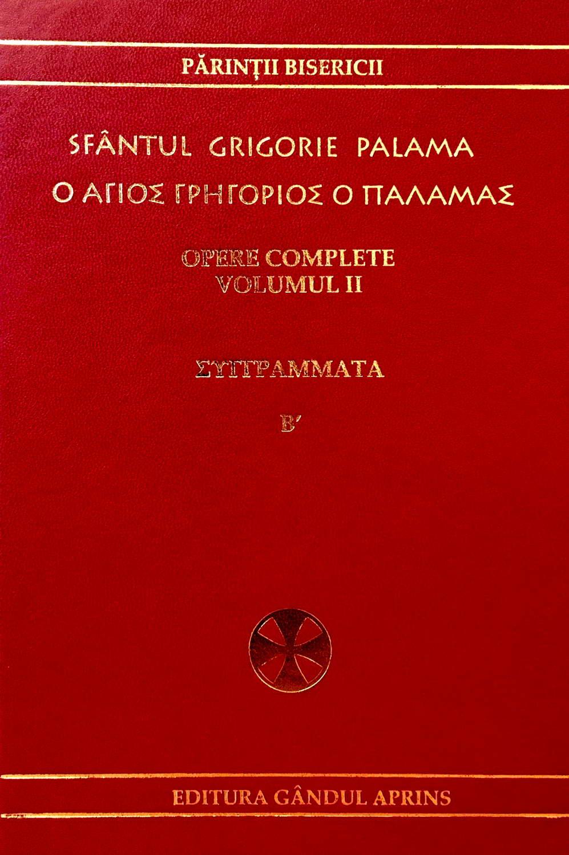 Opere complete vol. 2, Sfantul Grigorie Palama - editie bilingva