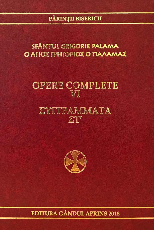 Opere complete, vol. 6. Sfantul Grigorie Palama - editie bilingva