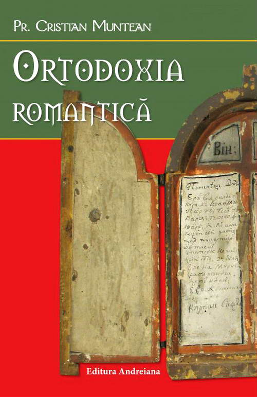 Ortodoxia romantica, Pr. Cristian Muntean