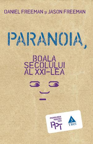 Paranoia, Boala secolului al XXI-lea