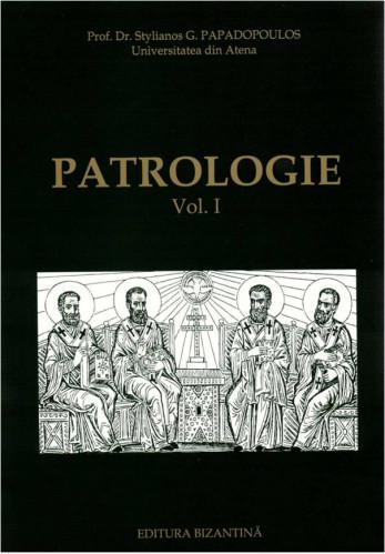 Patrologie vol 1 de Stelianos Papadopoulos