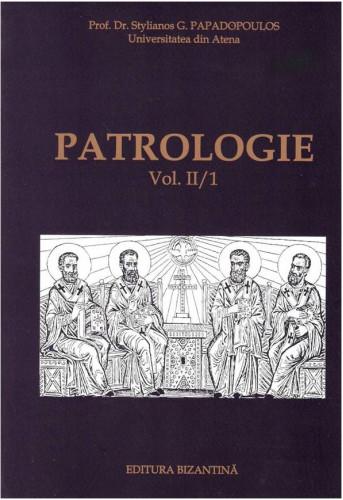 Patrologie vol II/1 de Stelianos Papadopoulos