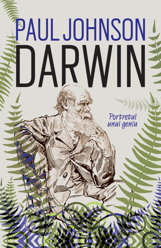 Paul JOHNSON  |  DARWIN – Portretul unui geniu