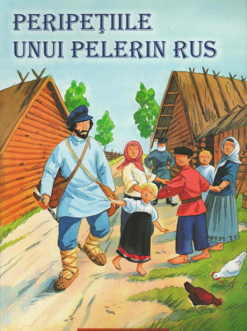 Peripetiile unui pelerin rus