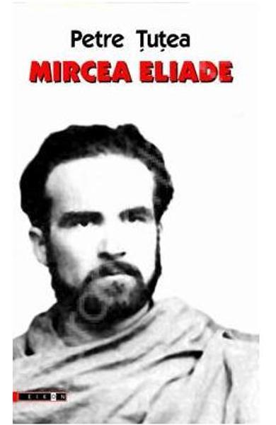 Petre TUTEA   Mircea ELIADE