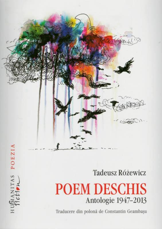 Poem deschis. Antologie 1947-2013