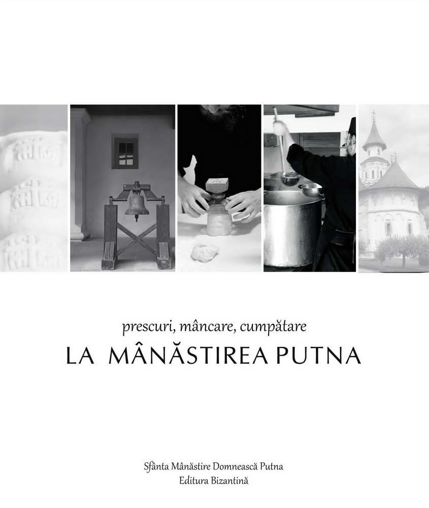 Prescuri mancare cumpatare la Manastirea Putna