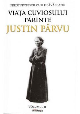 Preot Profesor Vasile PAVALEANU | Viata Cuviosului Parinte Justin PARVU