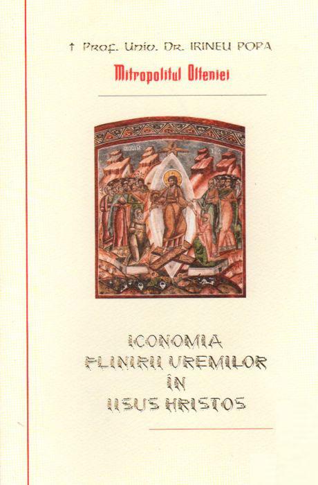 Prof. Univ. Dr. Irineu POPA   Iconomia plinirii vremilor in Iisus Hristos