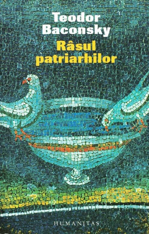 Rasul patriarhilor. Eseu despre ras in patristica greaca