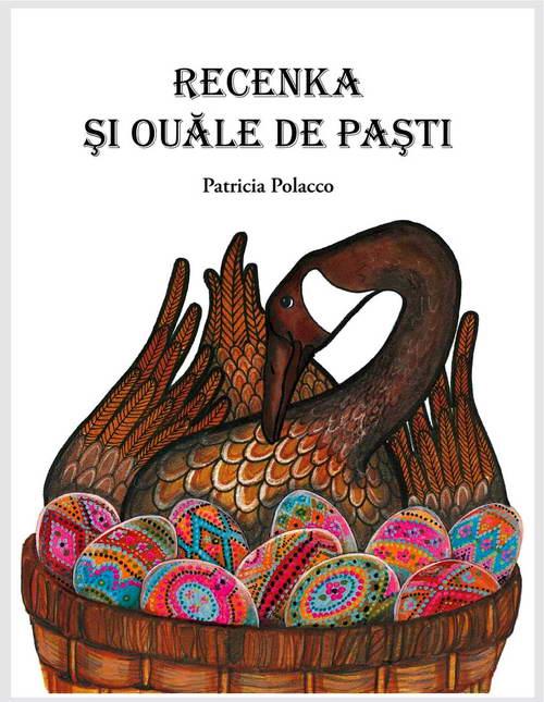 Recenka si ouale de Pasti, Patricia Polacco