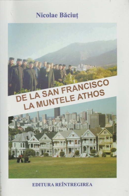 De la San Francisco la Muntele Athos