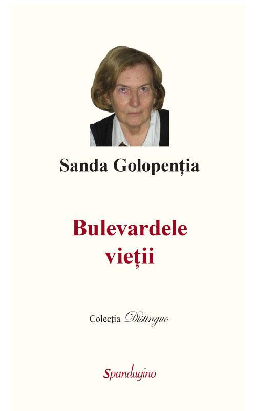 Sanda GOLOPENTIA - Bulevardele vietii