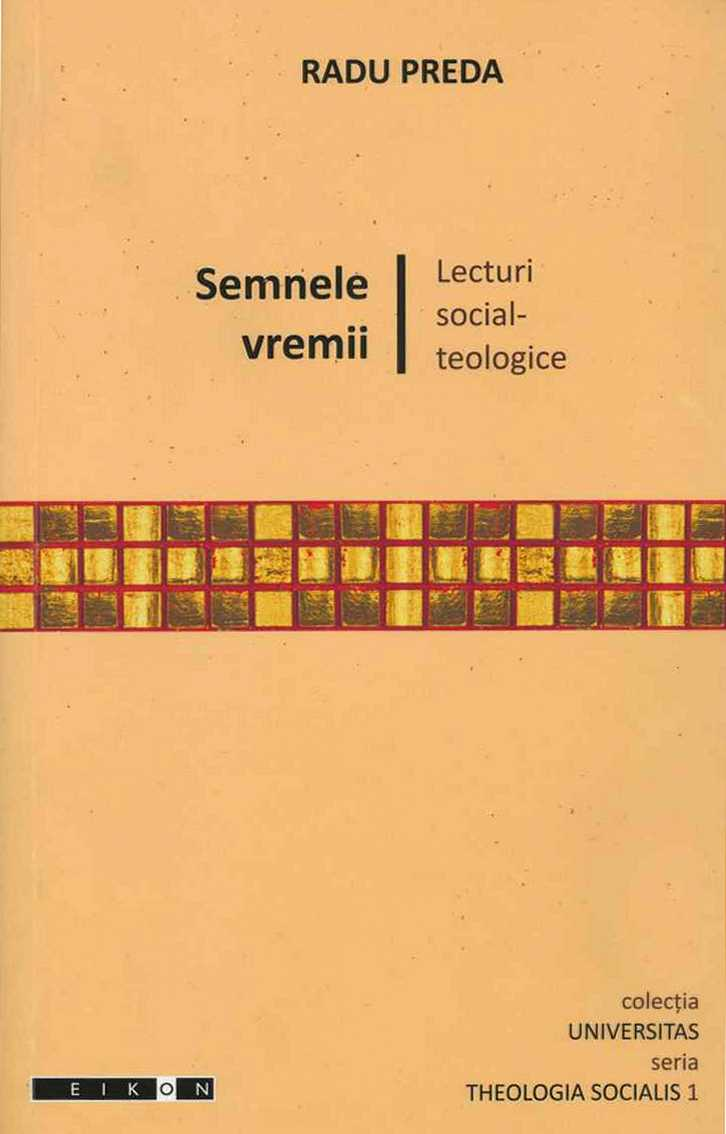 Semnele vremii. Lecturi social-teologice