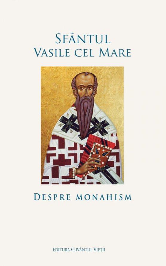 Sfantul Vasile cel Mare | Despre monahism