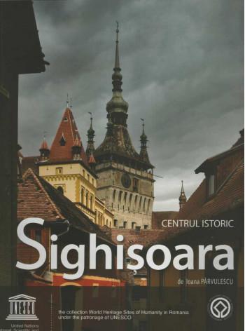Sighisoara Historical Center / Sighisoara. Centrul Istoric