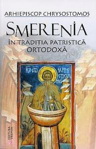 Smerenia in traditia patristica ortodoxa - Arhiepiscopul Chrysostomos al Etnei