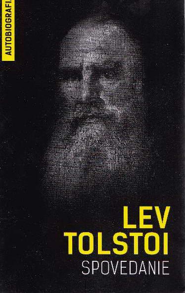 Spovedanie, Lev Tolstoi