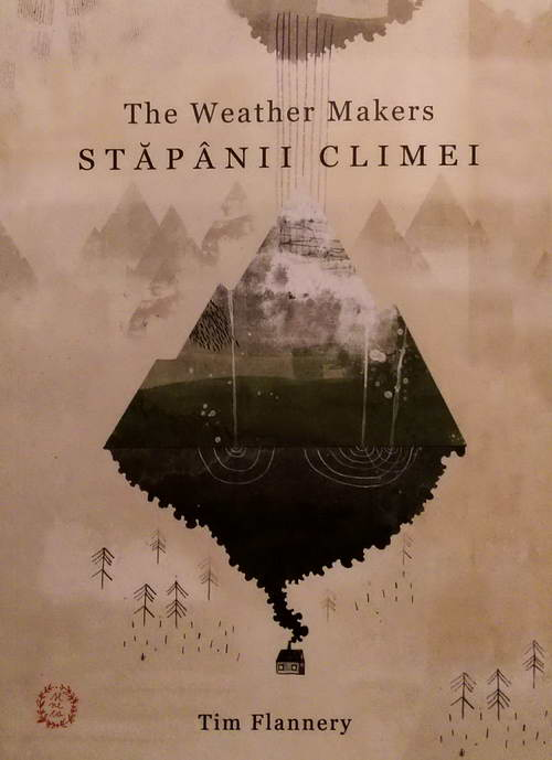 Stapanii climei (The Weather Makers) - Tim Flannery