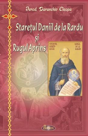 Staretul Daniil de la Rarau si Rugul Aprins, Ierod. Paraschiv Cleopa