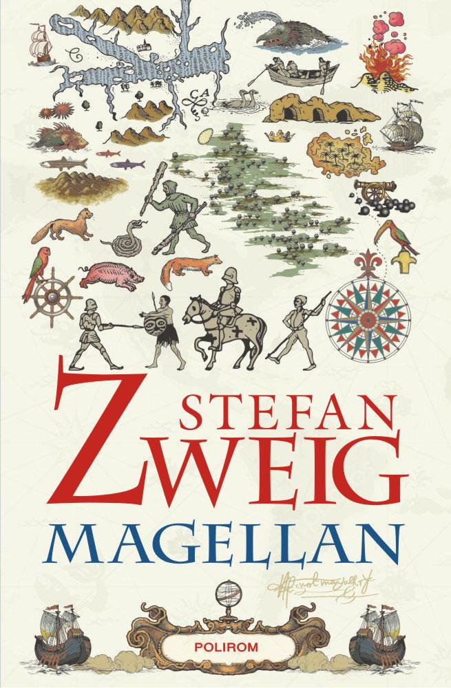Stefan ZWEIG   Magellan. Omul si fapta sa