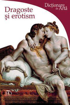 Stefano ZUFFI | Dragoste si erotism – Dictionare de arta