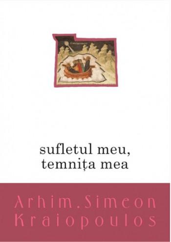 Sufletul meu temnita mea de Simeon KRAIOPOULOS