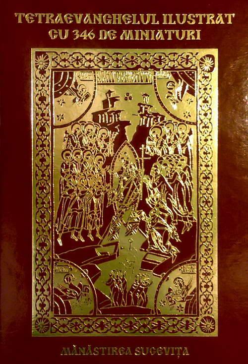Tetraevanghelul ilustrat cu 346 de miniaturi, Manastirea Sucevita
