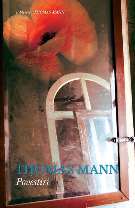 Thomas MANN - Povestiri