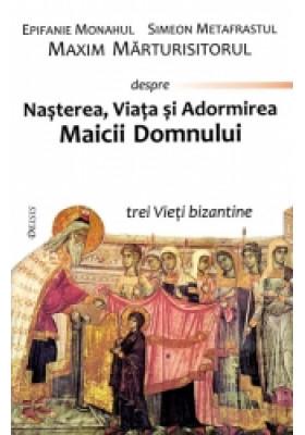 Trei vieti bizantine ale Maicii Domnului