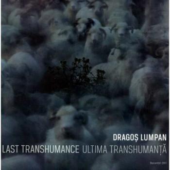 Ultima Transhumanta - The Last Transhumance