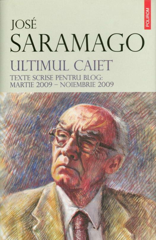 Jose SARAMAGO | ULTIMUL CAIET