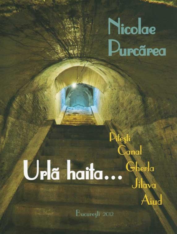 Urla haita... Pitesti, Canal, Gherla, Jilava, Aiud