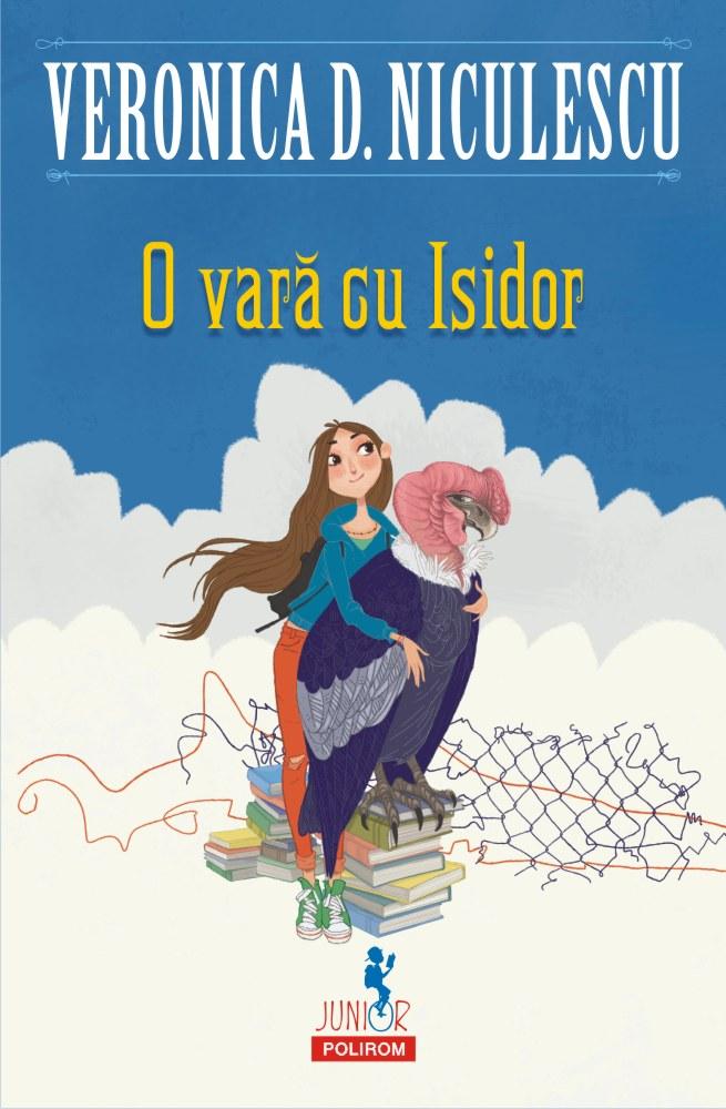 Veronica D. NICULESCU |  O vara cu Isidor