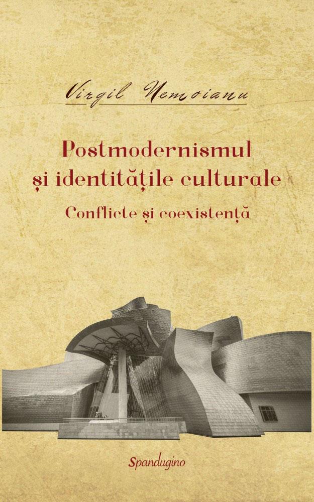Virgil NEMOIANU - OPERE – 9 - Istoria si filosofia culturii, teoria literaturii