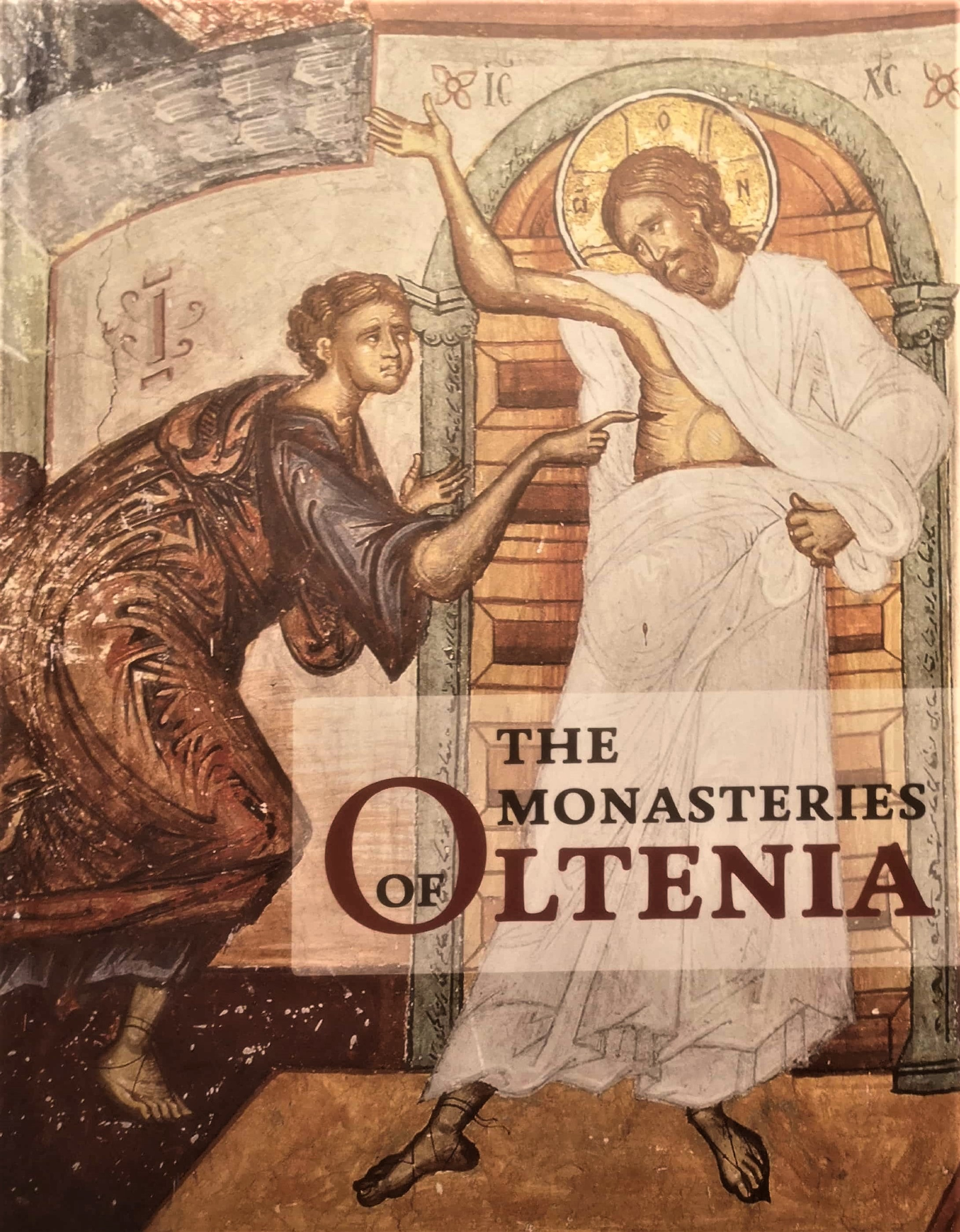 Album Manastirile Olteniei. Arta si spiritualitate/ The Monasteries of Oltenia