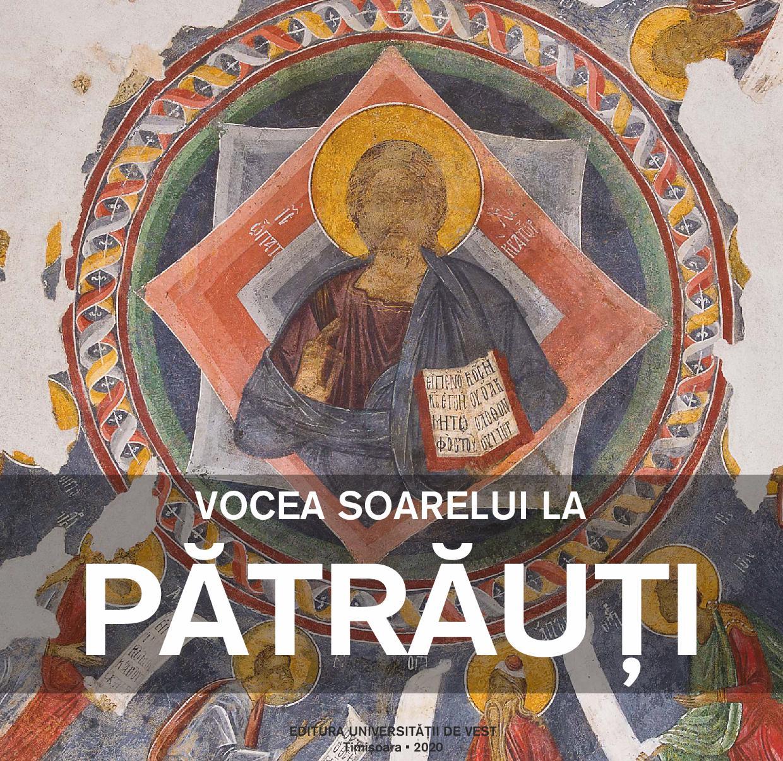 Vocea soarelui la Patrauti / Gabriel-Dinu Herea