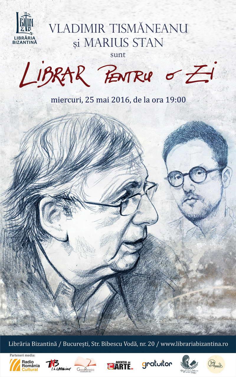 Miercuri, 25 mai, de la ora 19:00 - Vladimir Tismaneanu si Marius Stan sunt librari pentru o zi