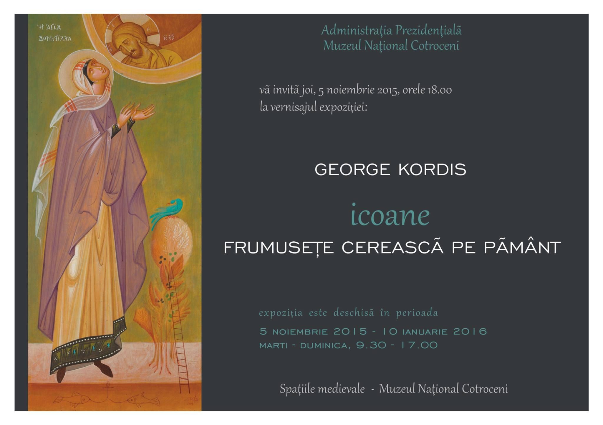 Joi, 15 noiembrie 2015 - Expozitie George Kordis: Icoane. Frumusete cereasca pe pamant