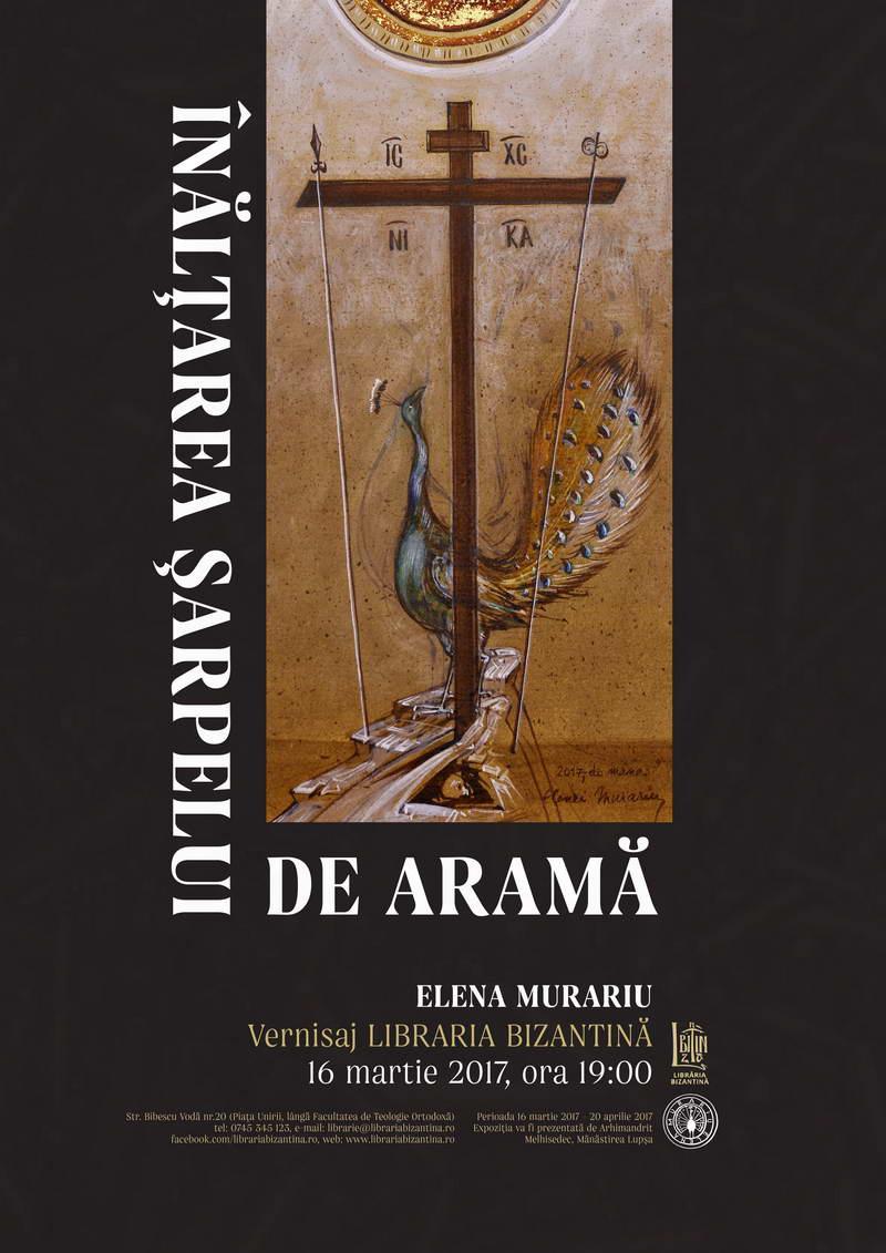 """Joi, 16 marte, ora 19:00 - Expozitie de icoana - Elena Murariu, """"Inaltarea sarpelui de arama"""""""