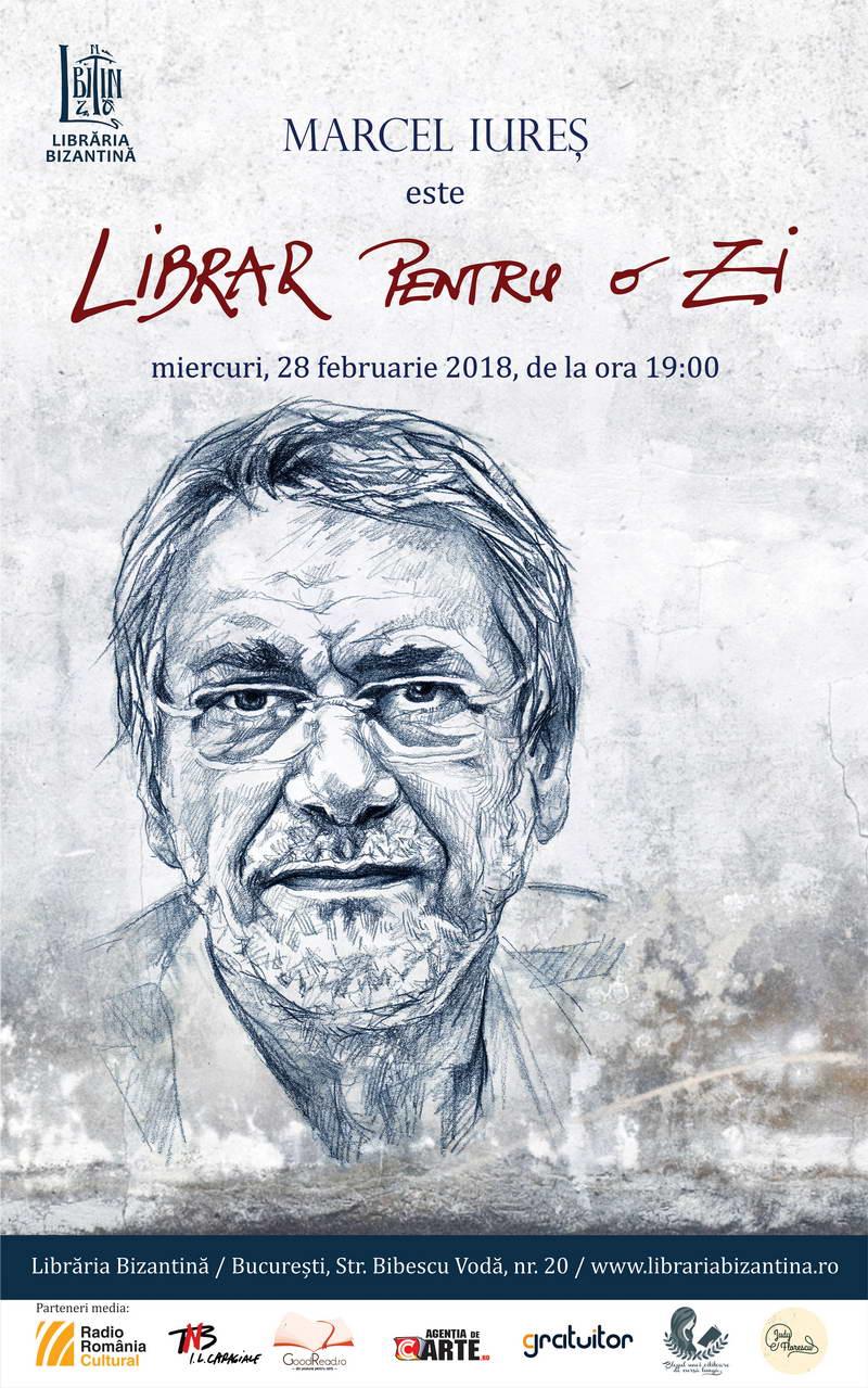 Miercuri, 28 februarie - Librar pentru o zi este Marcel Iures - editie speciala