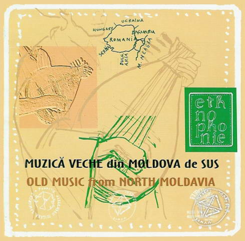 CD Muzica veche din Moldova de Sus / Old Music from North Moldavia. Ethnophonie CD 9