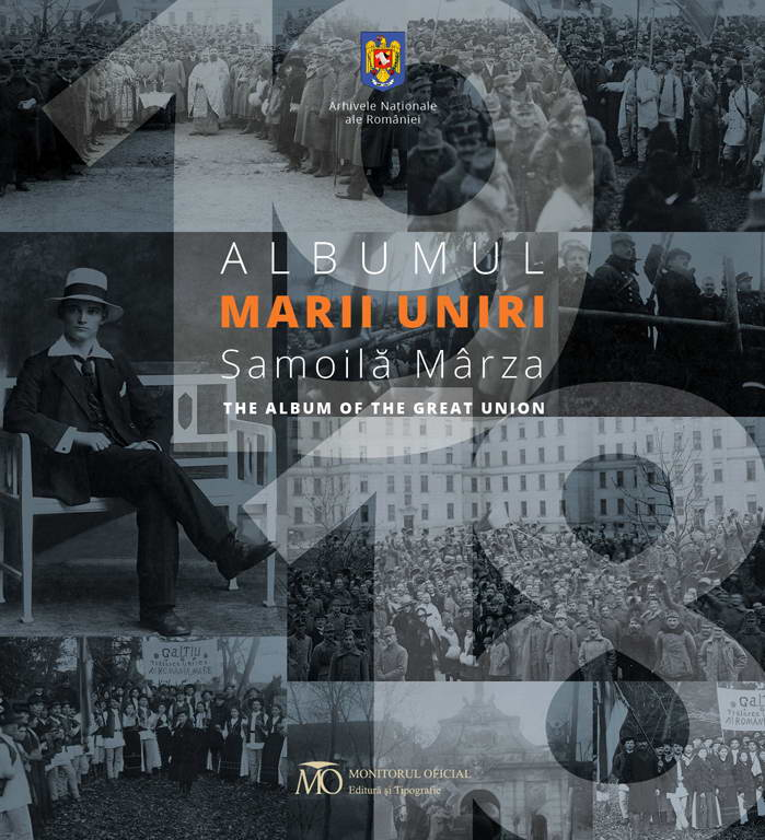 Albumul Marii Uniri - Samoila Marza - The Album of The Great Union
