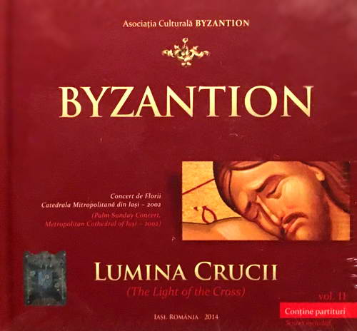 Lumina Crucii - Grupul Byzantion (CD plus carte)